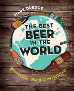 The Best Beer in the World, Mark Dredge