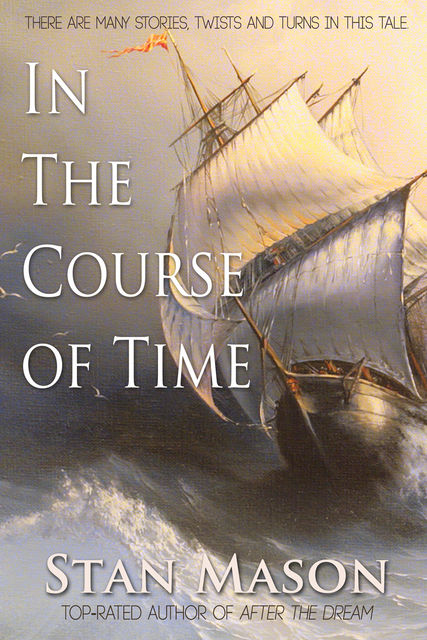 In the Course of Time, Stan Mason
