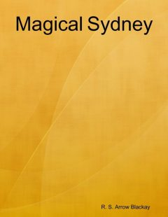 Magical Sydney, R.S. Arrow Blackay