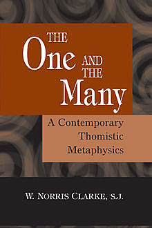 The One and the Many, S.J., W. Norris Clarke
