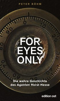 """For eyes only"", Horst Hesse, Peter Böhm"