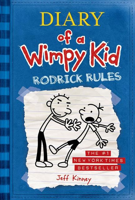 2. Diary of a Wimpy Kid – Rodrick Rules, Book 2, Jeff Kinney