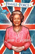 Female Force: Queen of England: Elizabeth II Vol.1 # 1, John Blundell