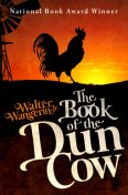 The Book of the Dun Cow, Walter Wangerin