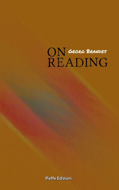 On Reading, Georg Brandes