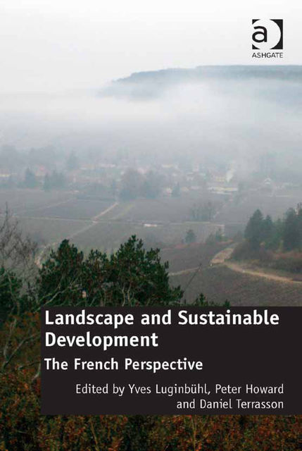 Landscape and Sustainable Development, Yves Luginbühl