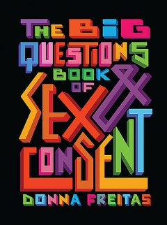 Big Questions Book of Sex & Consent, Donna Freitas