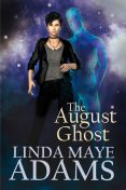 The August Ghost, Linda Adams