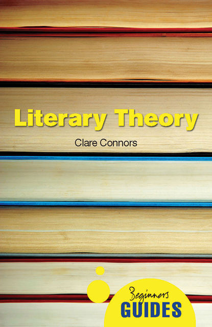 Literary Theory, Clare Connors