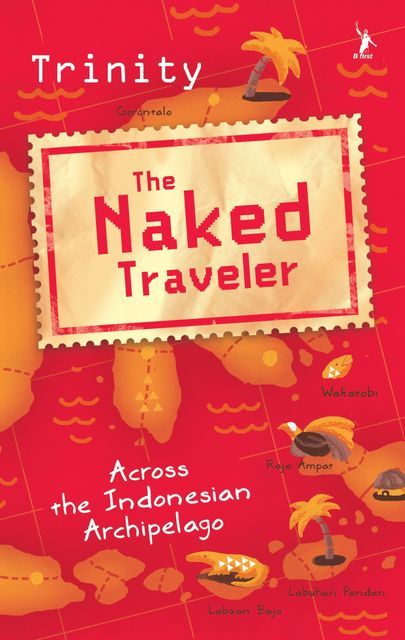 The Naked Traveler, Book 1-4, Karya Trinity