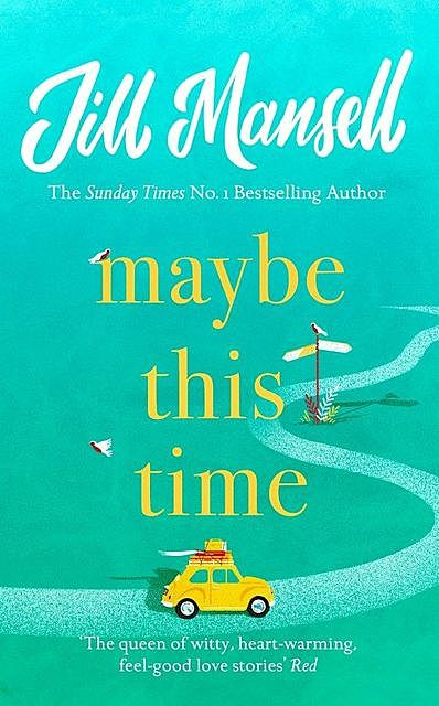 Maybe This Time, Jill Mansell