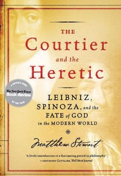 The Courtier and the Heretic, Matthew Stewart