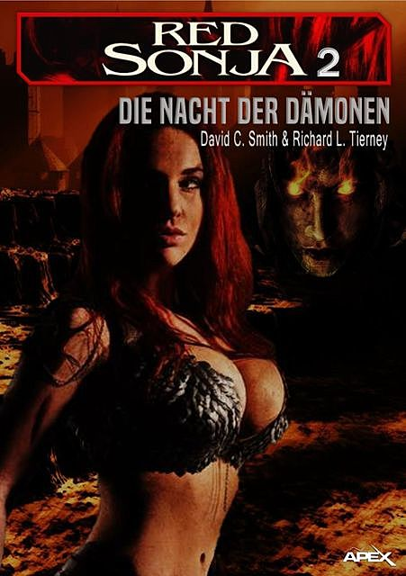 RED SONJA, BAND 2: Die Nacht der Dämonen, David C. Smith, Richard L. Tierney