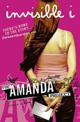 The Amanda Project: Book 1: invisible I, Melissa Kantor, Amanda Valentino