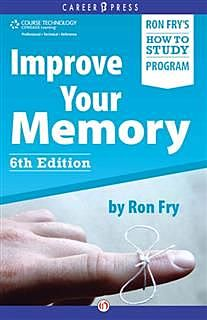 Improve Your Memory, Ron Fry