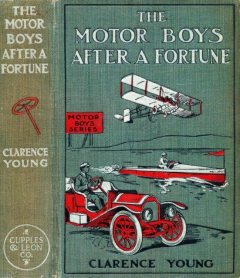 The Motor Boys After a Fortune; or, The Hut on Snake Island, Clarence Young