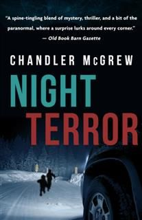 Night Terror, Chandler McGrew