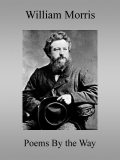 Poems By the Way, William Morris