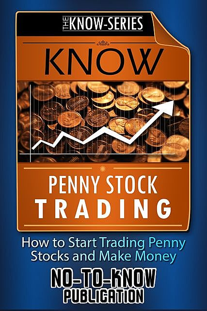 Know Penny Stock Trading, No-To-Know Publication