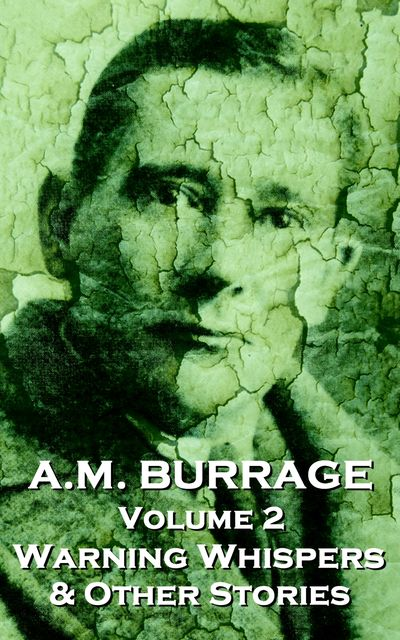 Warning Whispers & Other Stories, AM Burrage