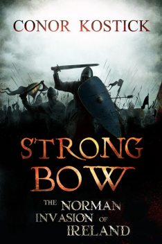 Strongbow, Conor Kostick