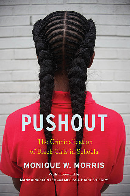 Pushout, Monique Morris