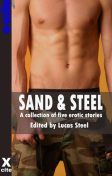 Sand and Steel, Shanna Germain, Chrissie Bentley, Alex Jordaine, Penelope Friday, John Connor