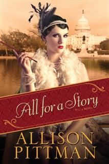 All for a Story, Allison Pittman