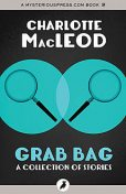 Grab Bag, Charlotte MacLeod