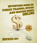 Investors Guide On Forex Trading, Bitcoin and Making Money Online, Speedy Publishing