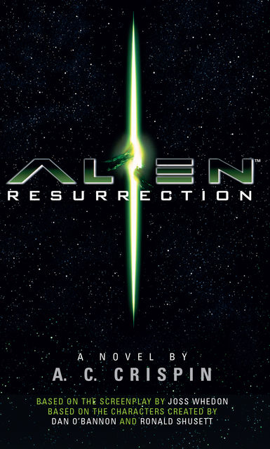 Alien – Resurrection: The Official Movie Novelization, A.C Crispin