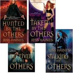 Jess Haines Bundle: Hunted By The Others, Taken By The Others, Deceived By The Others, Stalking The Others, Jess Haines