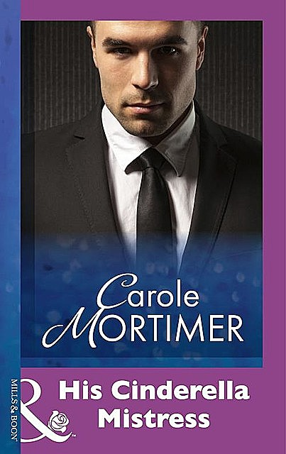 His Cinderella Mistress, Carole Mortimer