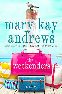The Weekenders, Mary Kay Andrews