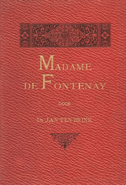 Madame de Fontenay, Jan ten Brink