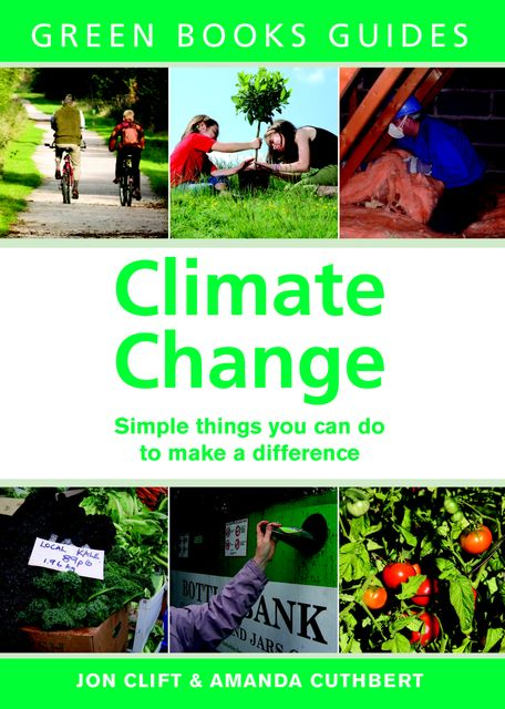 Climate Change, Amanda Cuthbert, Jon Clift