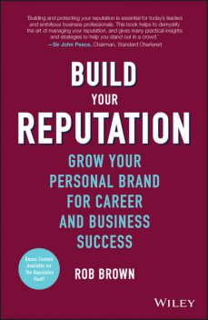 Build Your Reputation, Rob Brown