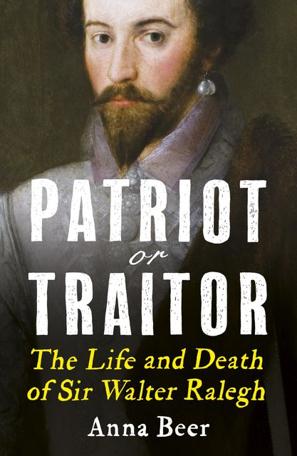 Patriot or Traitor, Anna Beer