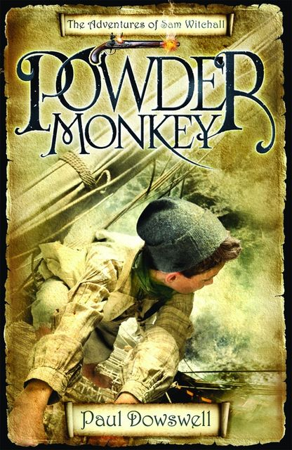 Powder Monkey, Paul Dowswell