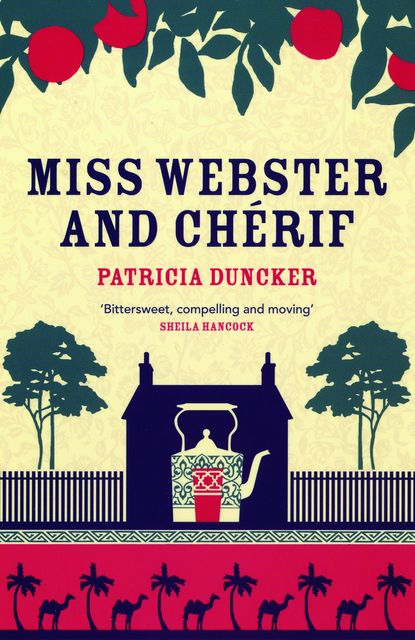 Miss Webster and Chérif, Patricia Duncker