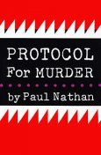 Protocol for Murder, Paul Nathan