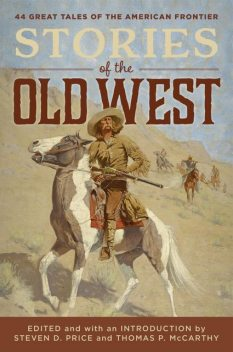 Stories of the Old West, Tom McCarthy, Steven Price