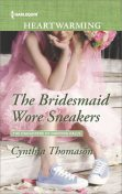 The Bridesmaid Wore Sneakers, Cynthia Thomason