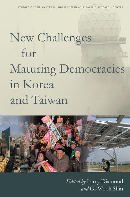 New Challenges for Maturing Democracies in Korea and Taiwan, Larry Diamond