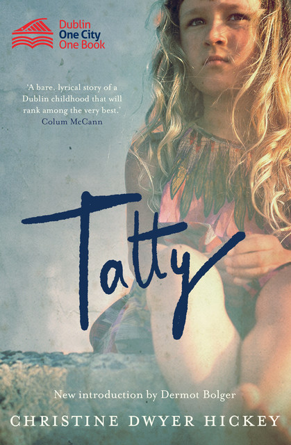 Tatty, Christine Dwyer Hickey
