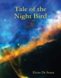 Tale of the Night Bird, Eloise De Sousa