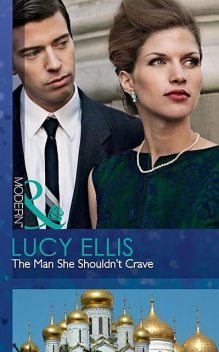The Man She Shouldn't Crave, Lucy Ellis