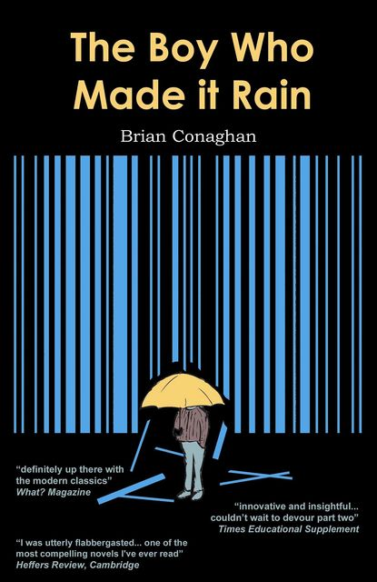 The Boy Who Made it Rain, Brian Conaghan