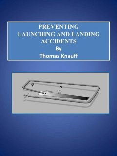 Preventing Launching and Landing Accidents, Thomas Knauff