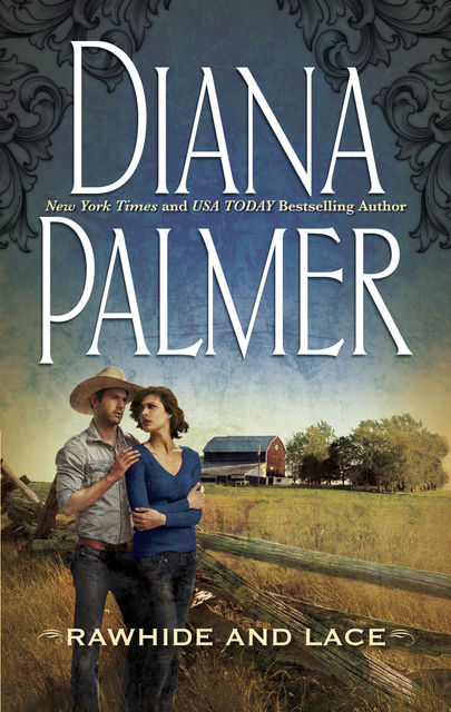 Rawhide and Lace, Diana Palmer